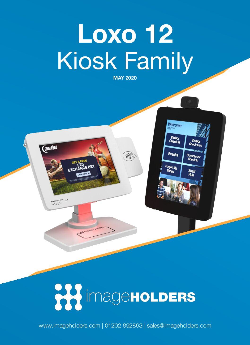 Loxo 12 Kiosk Family